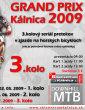 Propozice: Grand Prix Kálnica 2009 - 3.kolo