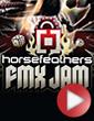 Horsefeathers FMX Jam 2009