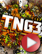 Full Video: TNG3