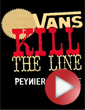 Report: Vans Kill the Line 2009 Peynier