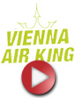 Vienna Air King: video