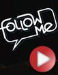 Teaser: Follow Me