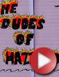 Video: The Dudes of Hazzard - díl první