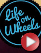 Video: Life on Wheels #4