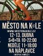 Město na kole - cyklistický festival již tento víkend