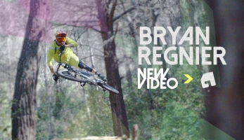 Video: Bryan REGNIER - No Bullshit, No jokes, just Riding!