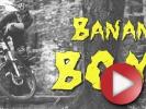 Video: Banana Bomb