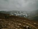 Video: On Wandering - s Wanderhamem a Hunterem ve Skotsku