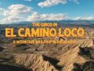 Video: The Giros - El Camino Loco