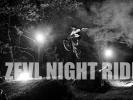 Report: ZEVL NIGHT RIDE - noční, nasvícený, skvělý