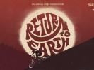 Trailer: Return to Earth od Anthill Films