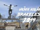 Video: Vašek Kolář - Brakeless 2019