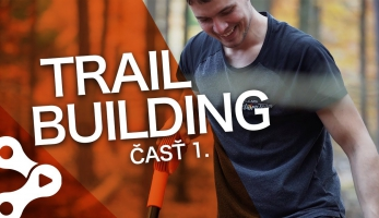 Video: Rastislav Baránek - Bike Mission -  TRAILBUILDING - Nová trať v procese, časť 1