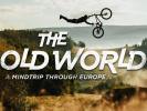 The Old World - čistě evropské video na 48 hod zadara