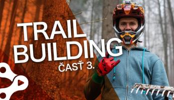 Video: Rastislav Baránek - Bike Mission - TRAILBUILDING - konečne prvý test! časť 3