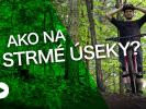 Video: Bike Mission -  Ako správne jazdiť STRMÉ ÚSEKY na bajku?